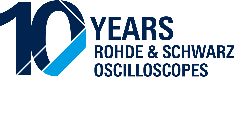10 years I R&S oscilloscopes