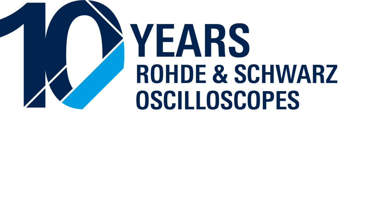 10 years of R&S oscilloscopes