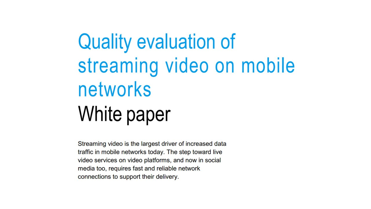 Quality evaluation of streaming video on mobile networks