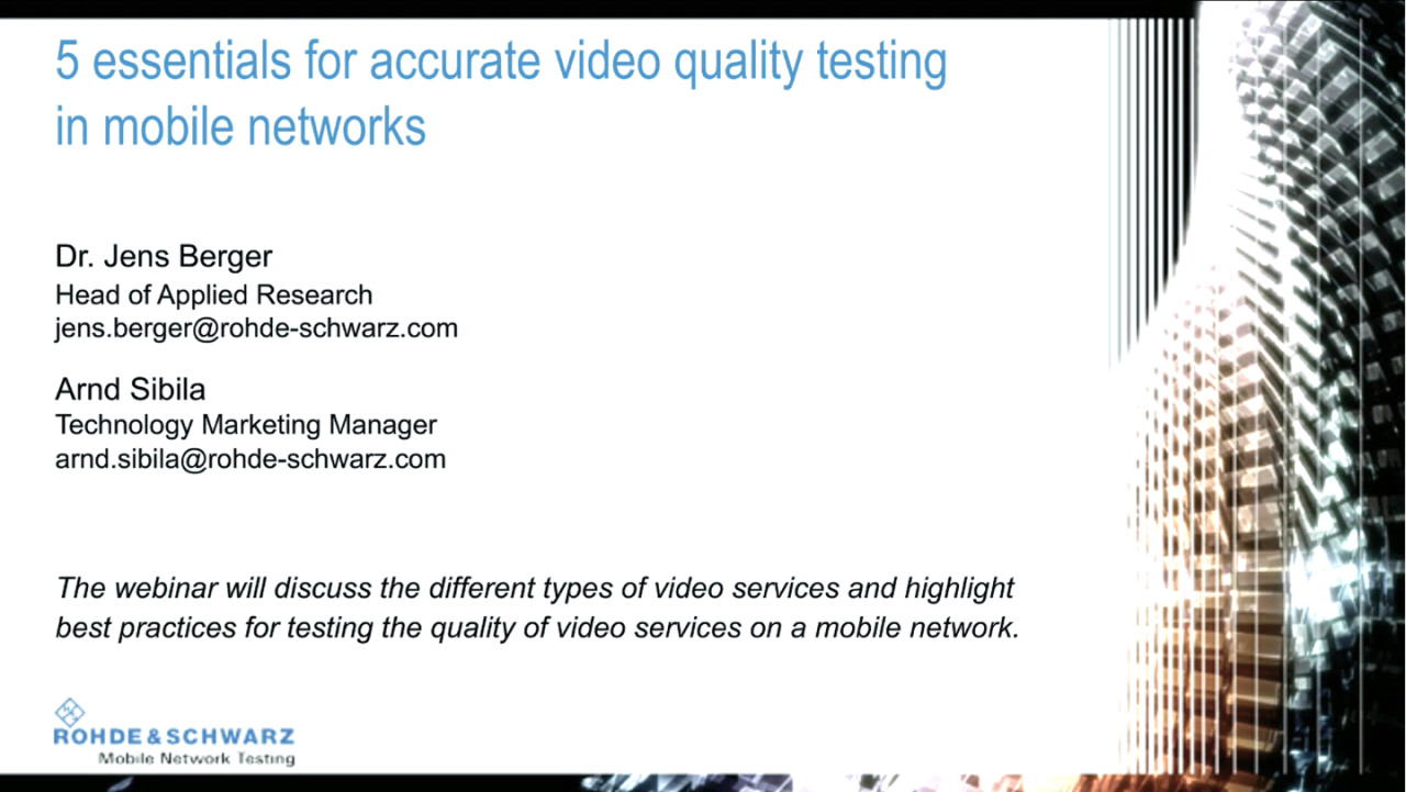 Five essentials for accurate video quality testing