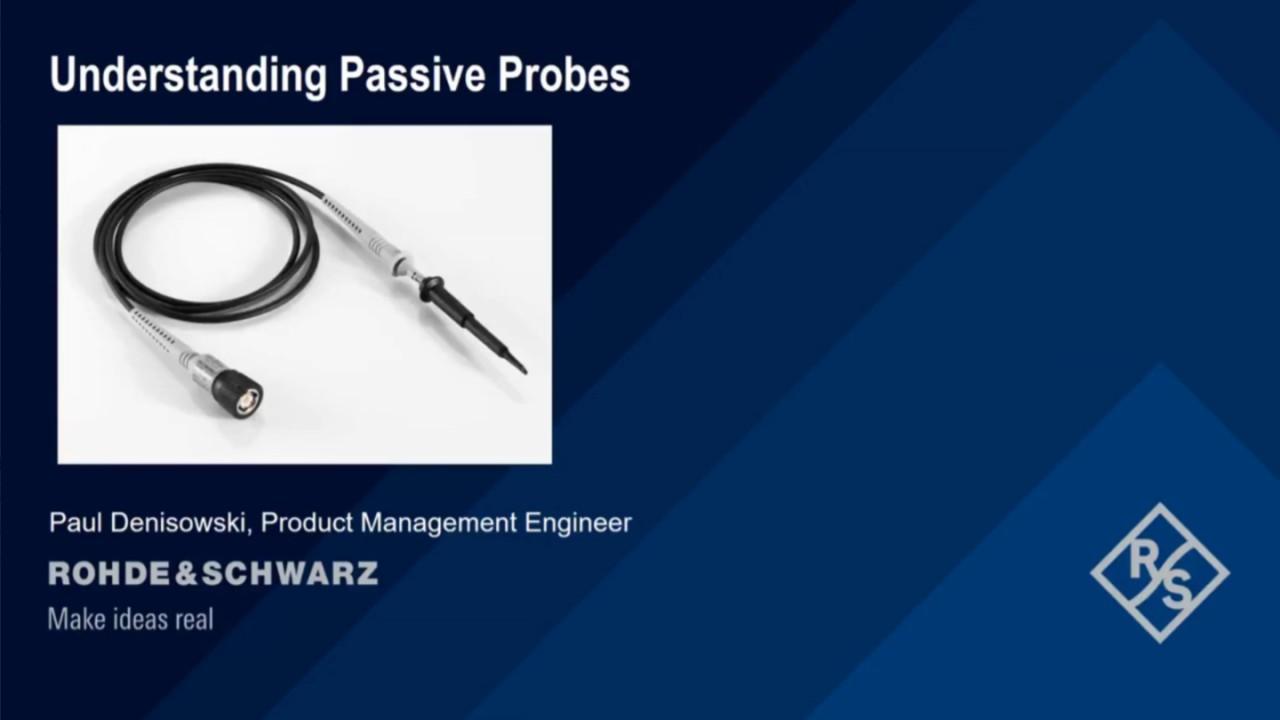 Understanding passive probes