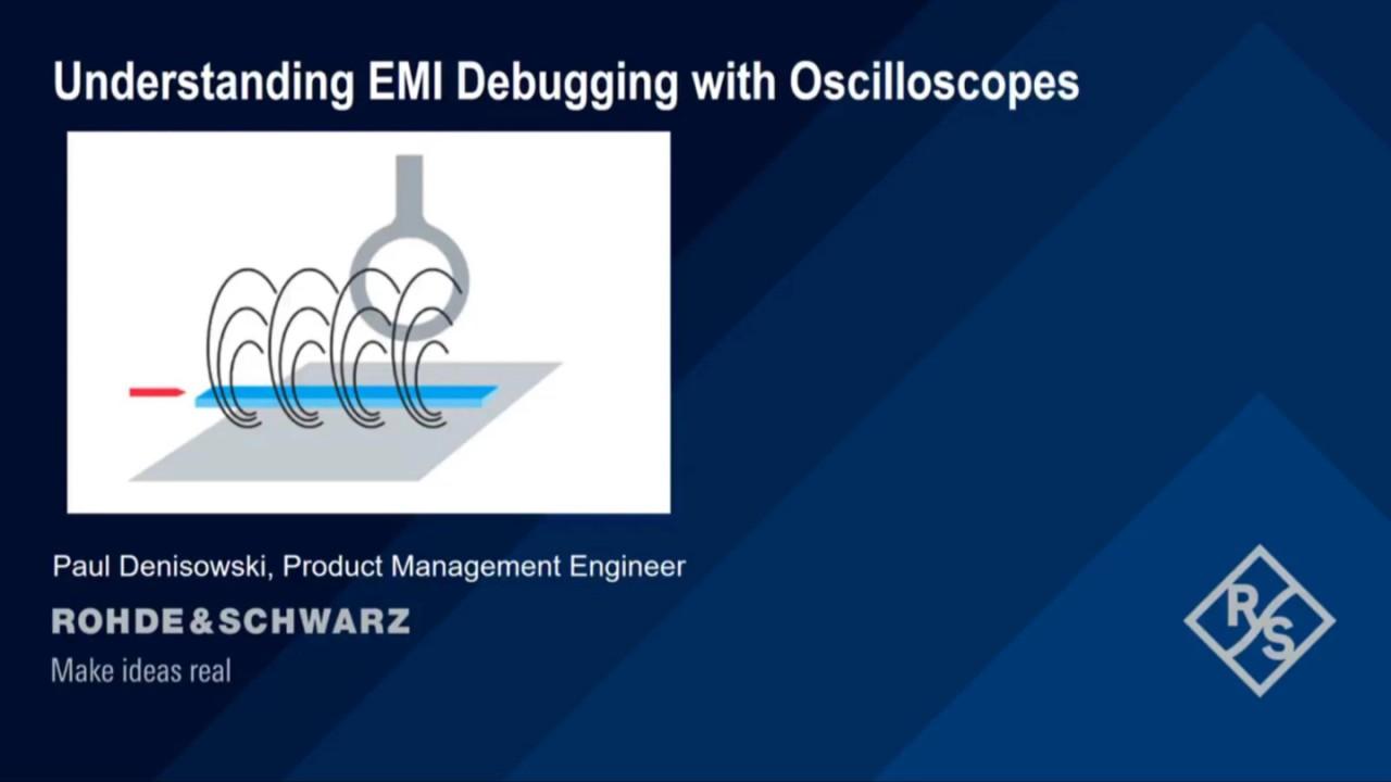 Understanding EMI Debugging with oscilloscopes