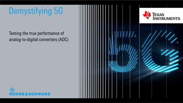 Demystifying 5G - Testing the true performance of ADCs