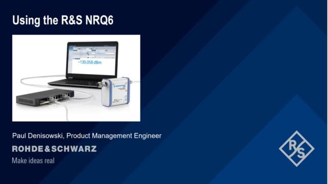 Using the R&S®NRQ6