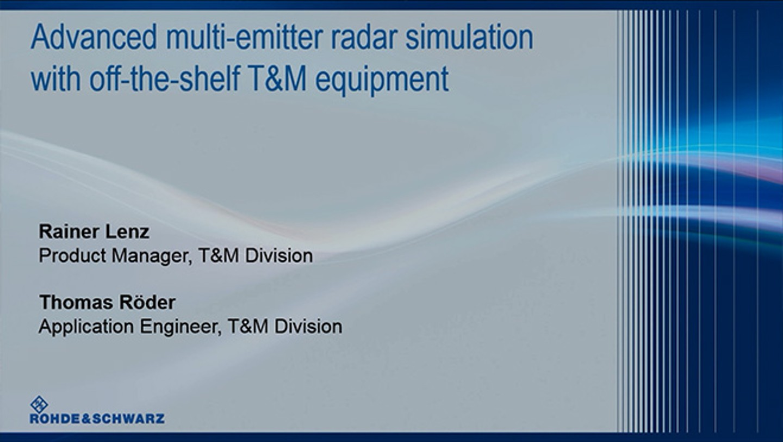 Webinar: Advanced multi-emitter radar simulation with off-the-shelf T&M equipment