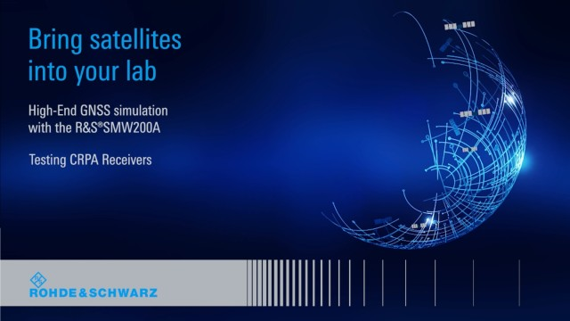 High-End GNSS Simulation with the R&S®SMW200A