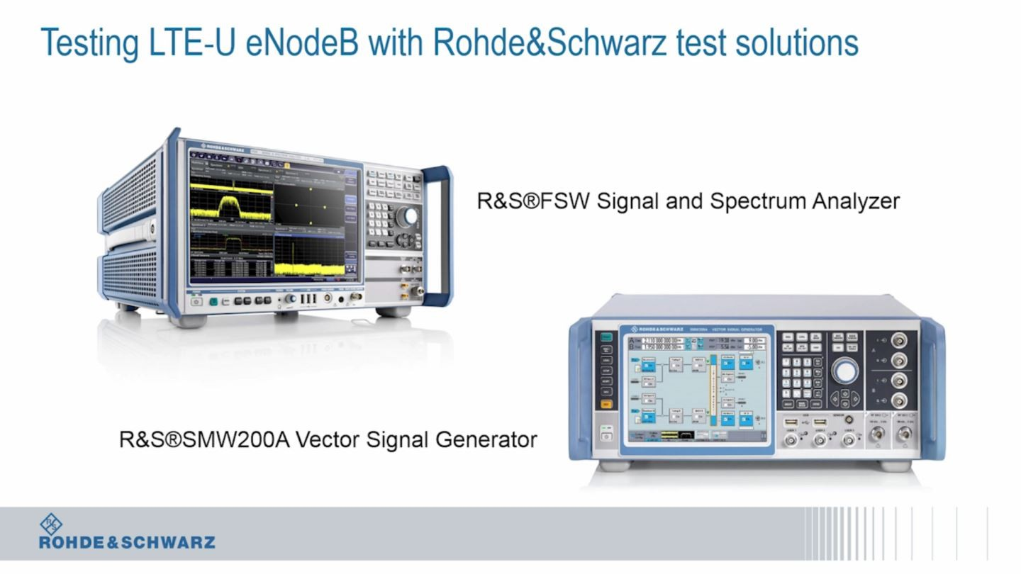 Testing LTE-U capable eNodeB with R&S®SMW200A and R&S®FSW
