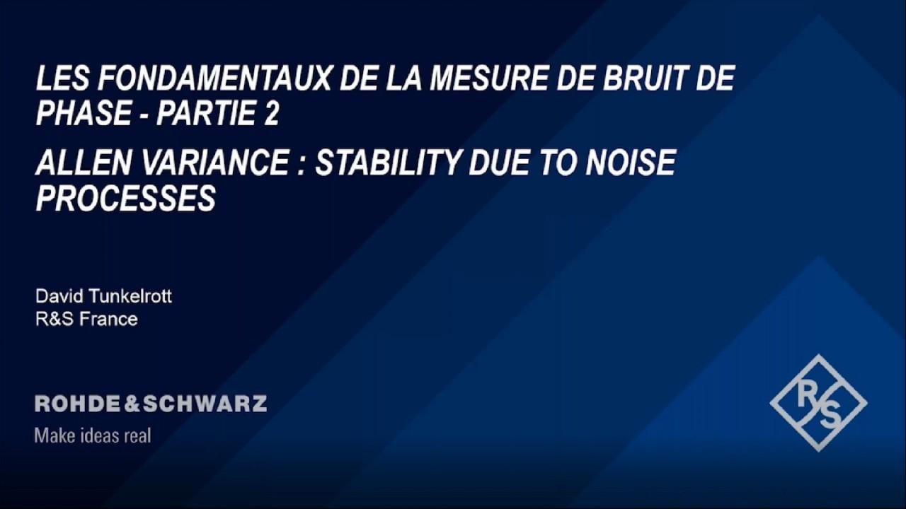 Webinar : Les fondamentaux de la mesure de bruit de phase - Partie 2