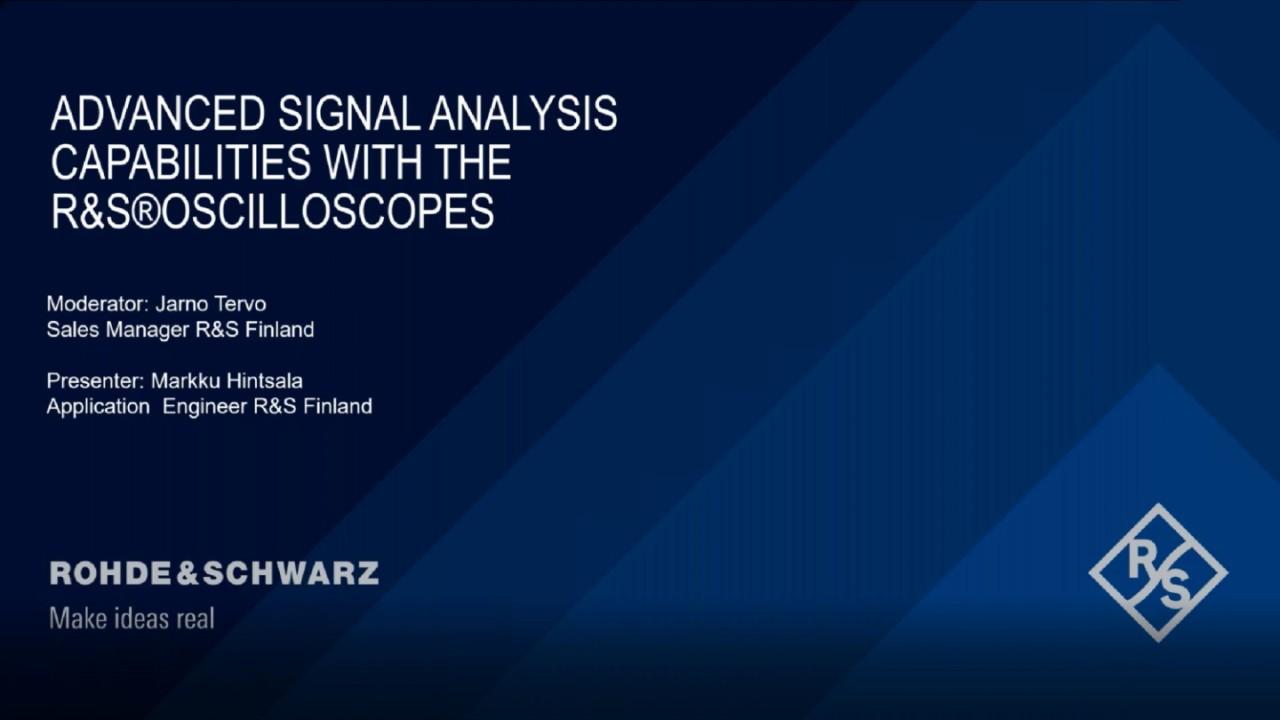 Advanced Signal Analysis Capabilities with the Rohde & Schwarz Oscilloscopes