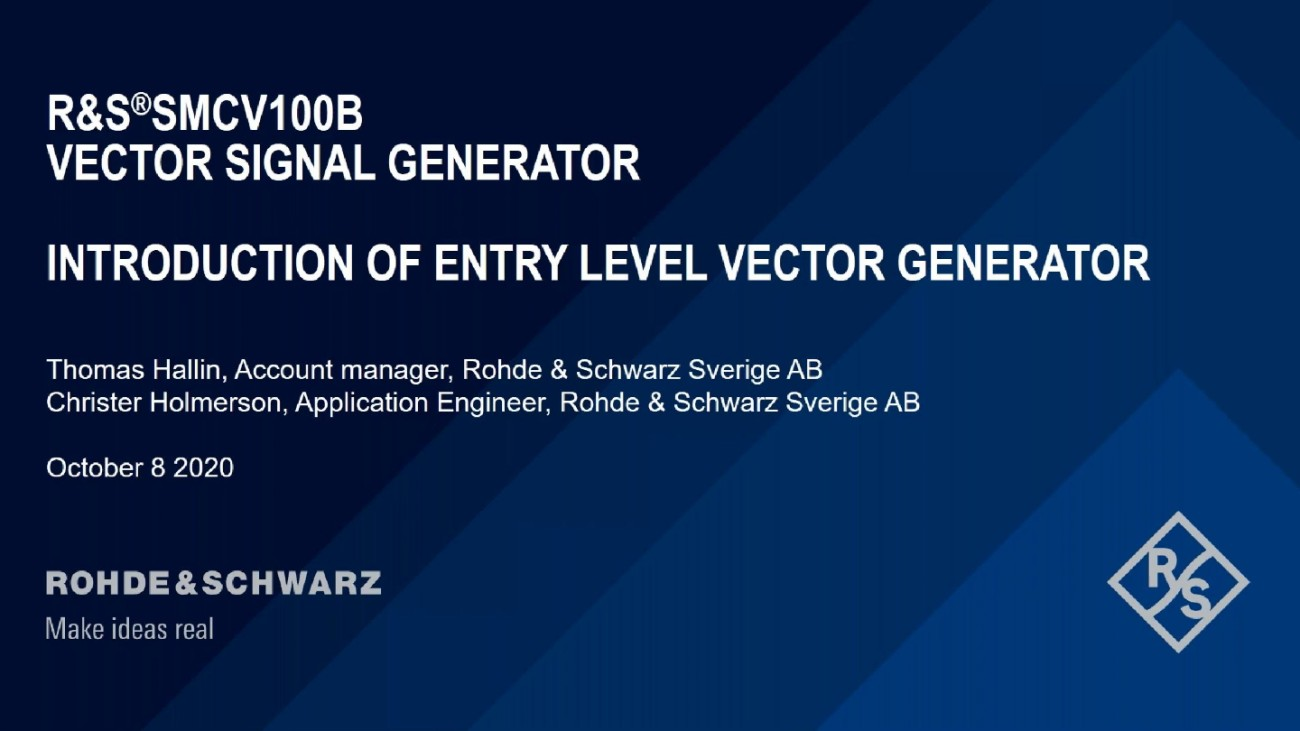 Introduction to Entry Level Vector Signal Generator R&S®SMCV100B