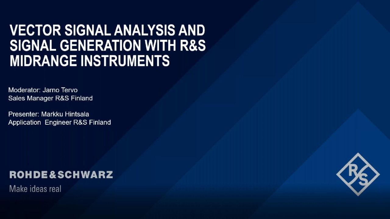 Vector Signal Analysis and Signal Generation with Rohde & Schwarz Midrange Instruments