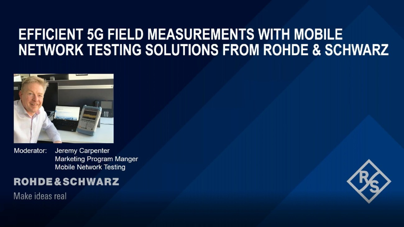 Efficient 5G field measurements with Mobile Network Testing solutions from Rohde & Schwarz