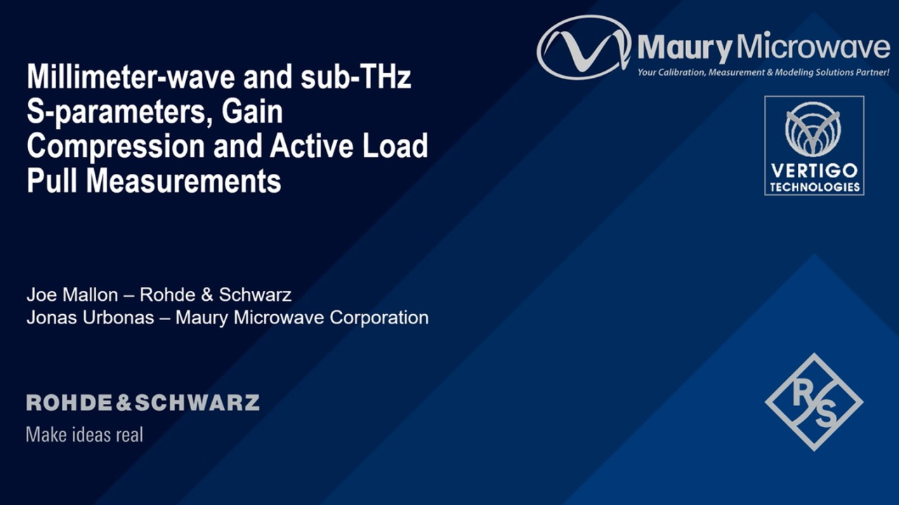 Webinar: mmWave and sub-THz active load-pull, gain compression and S parameter measurements