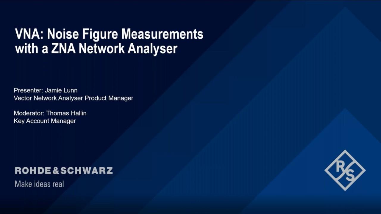 VNA: Noise Figure Measurements