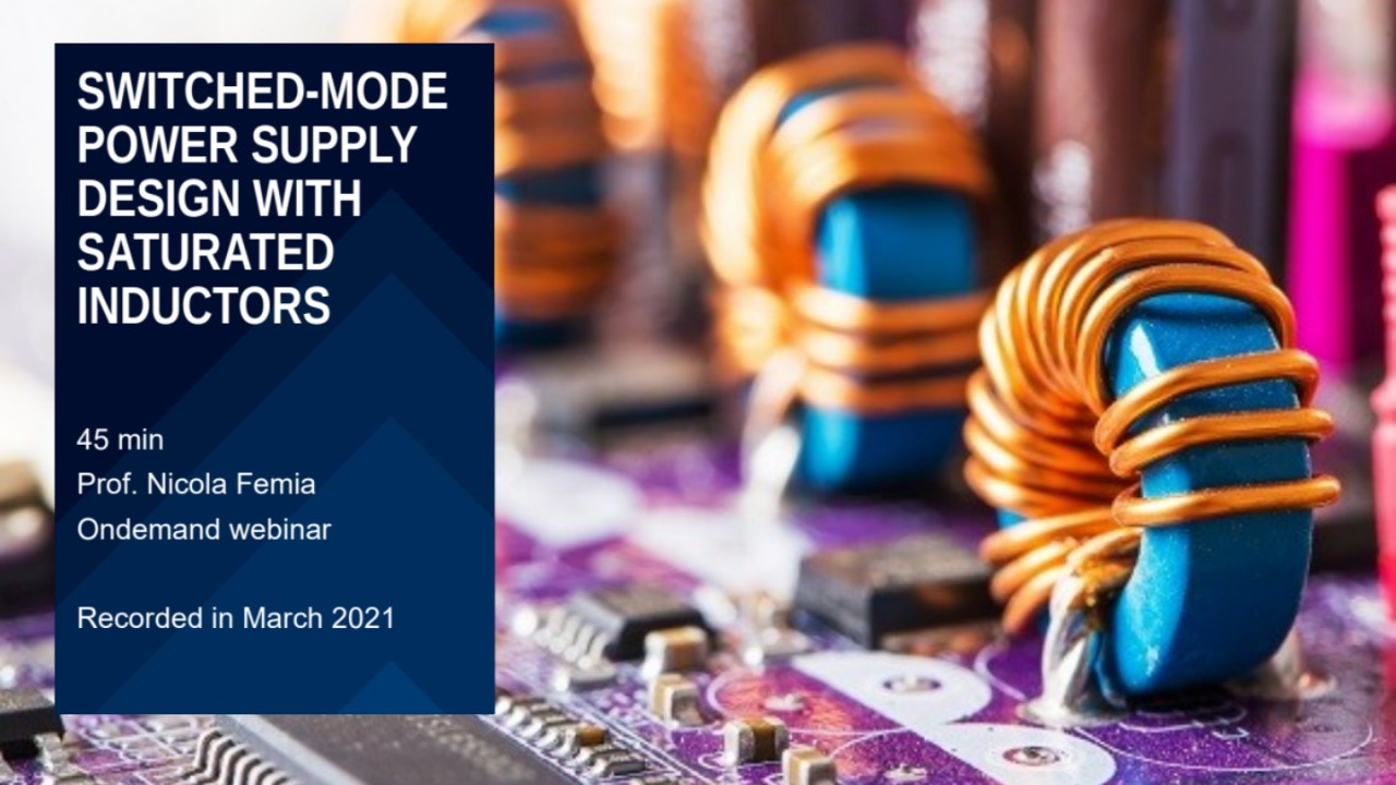 Webinar: Switched-mode power supply design with saturated inductors
